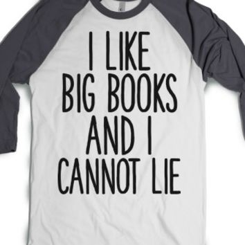 I Like Big Books-Unisex White/Asphalt T-Shirt