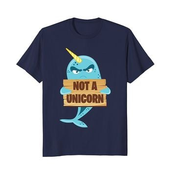 Not A Unicorn T-Shirt - Funny Narwhal Fish Sea Humor Tee
