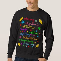 Words of strength and energy sweatshirt