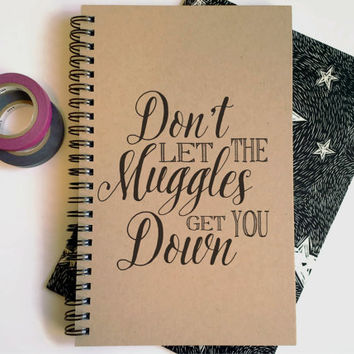 Writing journal, spiral notebook, cute diary, small sketchbook, scrapbook, 5x8 journal - Don't let the Muggles get you down, Harry Potter