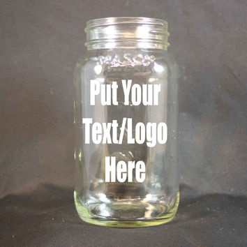 Personalized 26 Ounce Mason Jar, Mason Jar Drinking Glass, Personalized Drinking Glass, Sand Etched Mason Jar