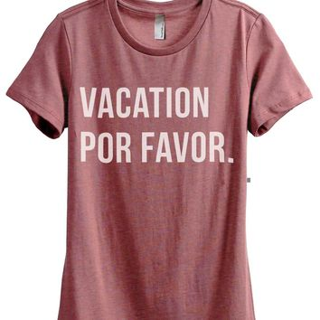 Vacation Por Favor