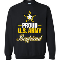 Proud U.S. Army Boyfriend Sweatshirt