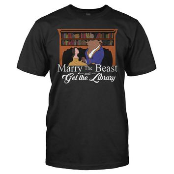 Marry The Beast and Get the Library - T Shirt