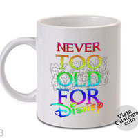 Disney Quote 47 Mug, Coffee mug coffee, Mug tea, Design for mug