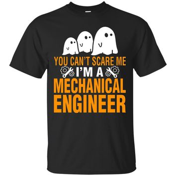 cant scare me I am a Mechanical Engineer Halloween T-Shirt