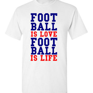 Football is Love Football is Life