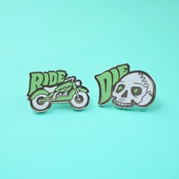 Ride Or Die Enamel Pin