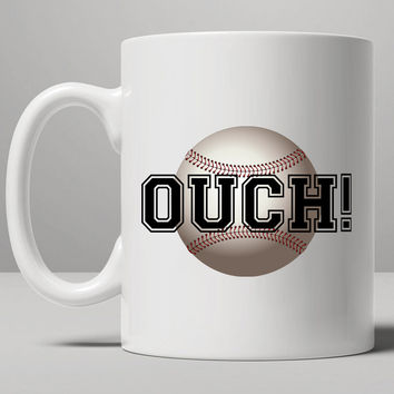Ouch! Baseball Mug, Tea Mug, Coffee Mug