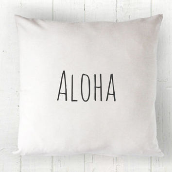 Aloha Pillow Cover - Hawaiian Pillow, White Pillow, Farmhouse Pillow, Hawaii Decor, Housewarming Gift, Welcome, 16 x 16, 18 x 18, 20 x 20