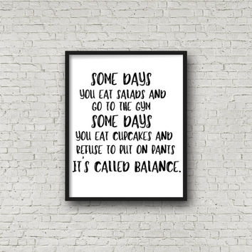 Some Days Printable Wall Art - Instant Download - Digital Print - Home Decor - Framable Prints - Fitness - Inspirational Quote - 8x1-
