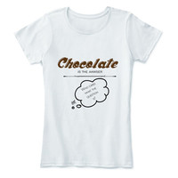 Chocolate Hot Shirt T is the answer Tee Funny Fun Quote Hilarious Аmusing Еntertaining Short Sleeve T-shirt