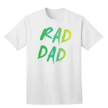 Rad Dad Design - 80s Neon Adult T-Shirt