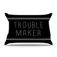 "Skye Zambrana ""Trouble Maker"" Pillow Case"