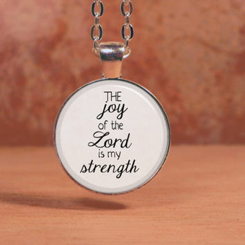 The joy of the Lord is my strength Bible Spiritual Pendant Necklace Inspiration Jewelry