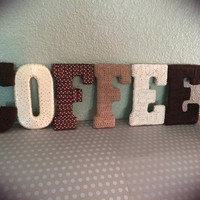 Coffee Decor-Handcrafted Coffee Letter Set by Tightly Wound Designs
