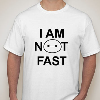 I Am Not Fast Baymax Big Hero Six T-Shirt
