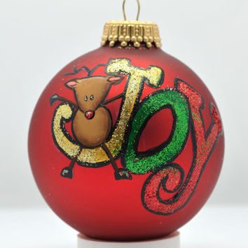 "Custom Hand Painted Rudolph Sparkly ""JOY"" Ornament"