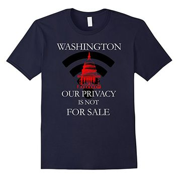 US National Internet Privacy Not for Sale T-Shirt