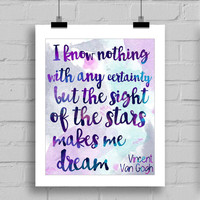 Vincent Van Gogh Quote Typography Digital Download Print, JPG/PDF (8x10 Inches)