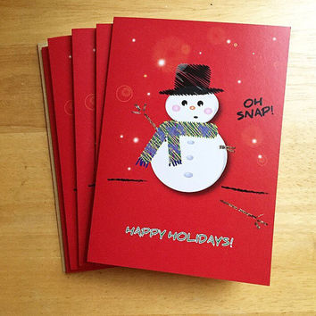 Pack of 5 or 10 -Funny Snowman Christmas Card -Oh Snap, Happy Holidays. Snowman Holiday Card. Funny Christmas Card.