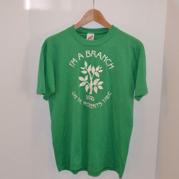 "Vintage 1991 ""I'm a Branch on the Roberts Tree"" Family Reunion T-shirt - Green - Size Large"