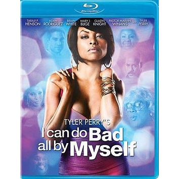 TYLER PERRY'S I CAN DO BAD ALL BY MYS