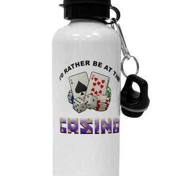 I'd Rather Be At The Casino Funny Aluminum 600ml Water Bottle by TooLoud