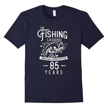 Fishing Legend 85 Years Old Birthday Gift for Fisherman