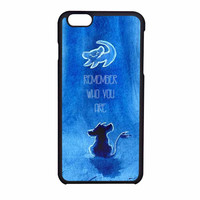 The Lion King Movie Simba Remember Who You Are iPhone 6 Case