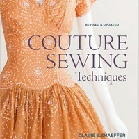 Couture Sewing Techniques, Revised and Updated