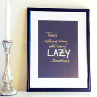Lazy... - silver and gold on black - DIN A4 - Wall Art Print handmade written - original by misssfaith