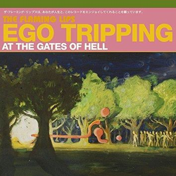 Ego Tripping At The Gates Of Hell (EP)