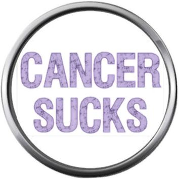 Purple Cancer Sucks Cancer Ribbon Survivor Hope For All Support Cure Awareness 18MM - 20MM Snap Jewelry Charm