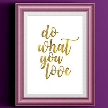 Do What You Love Poster | Printed Gold Brush Script