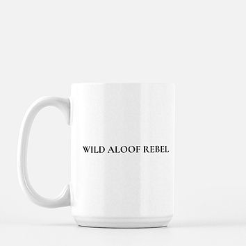 Wild Aloof Rebel Coffee Mug