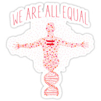 We're All Equal 2