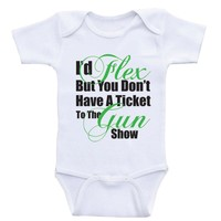 """Funny Baby Boy Clothes """"I'd Flex But You Don't Have A Ticket"""" Funny Onesuits For Baby Boys"""