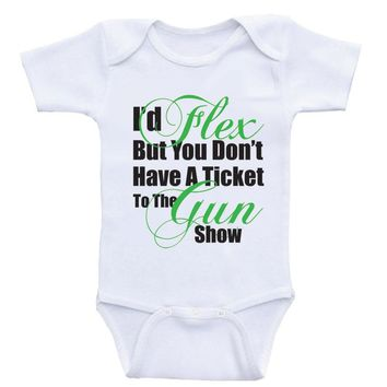 "Funny Baby Boy Clothes ""I'd Flex But You Don't Have A Ticket"" Funny Onesuits For Baby Boys"