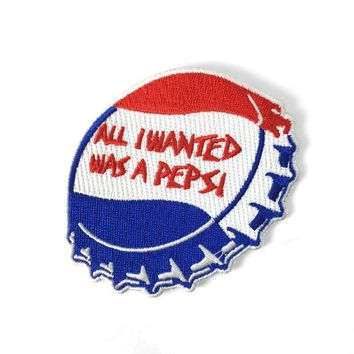 All I Wanted Was A Pepsi Patch