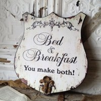 Bed and Breakfast Wooden Sign Shabby Cottage Chic Wall Art