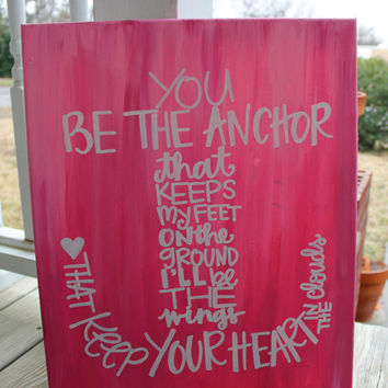 You Be the Anchor // pink ombre // 16x20 inch canvas // READY TO SHIP