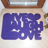 Floor mat:  Live laugh love and a heart. Cute home decor