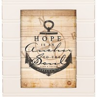 Hope is an Anchor Hebrews 6:19 Ivory 8 x 10 Sentimental Framed Art Plaque - Holds 5x7 Photo