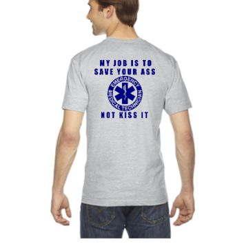 my jop is save your ass not kiss it EMT - V-Neck T-shirt