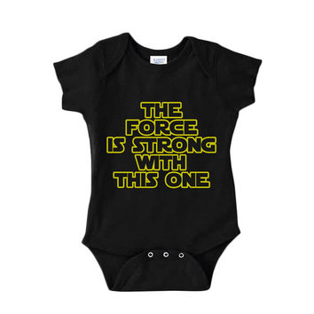 The Force Is Strong With This One Baby Onesuit Black Star Wars Bodysuit Perfect Baby Shower Gift