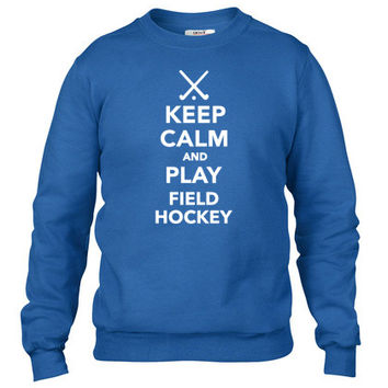 Keep calm play Field Hockey Crewneck sweatshirt