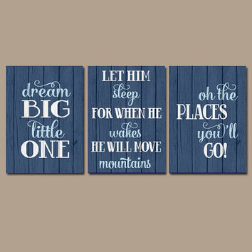 Boy Quote Wall Art Canvas or Prints BOY Nursery Quote Distressed Wood Effect Dream Big Let Him Sleep Oh The Places You'll Go Set of 3