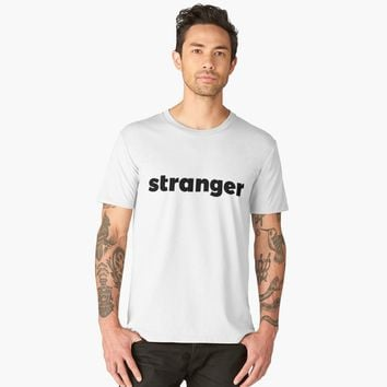 'Stranger' Men's Premium T-Shirt by hypnotzd