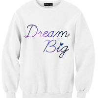 Dream Big Sweatshirt | Yotta Kilo